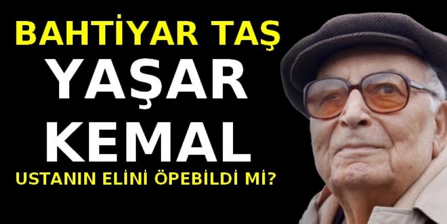 Yaşar Kemal Usta ile çeyrek asırlık anı